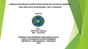 HUBUNGAN KECERDASAN LIGUISTIK DENGAN HASIL BELAJAR BAHASA INDONESIA