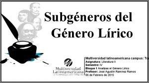 Subgneros del Gnero Lrico Multiversidad latinoamericana campus Tor
