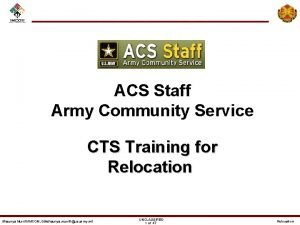 ACS Staff Army Community Service CTS Training for