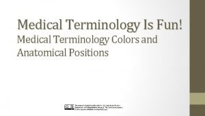Medical Terminology Is Fun Medical Terminology Colors and