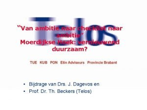 Van ambitie naar checklist naar ambitie Moerdijkse Hoek