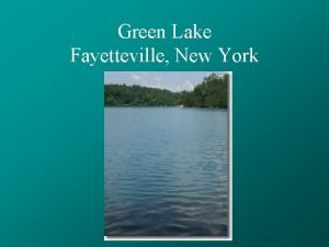 Green Lake Fayetteville New York Green Lake General