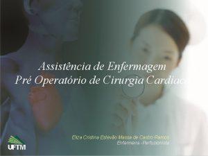 Assistncia de Enfermagem Pr Operatrio de Cirurgia Cardaca