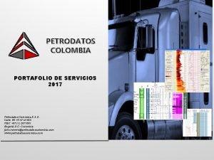 PETRODATOS COLOMBIA PORTAFOLIO DE SERVICIOS 2017 Petrodatos Colombia