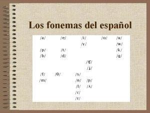 Qu es un fonema El fonema corresponde al