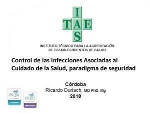 Control de las Infecciones Asociadas al Cuidado de