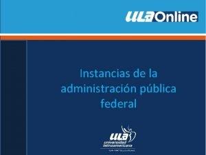 Instancias de la administracin pblica federal Administracin estatal