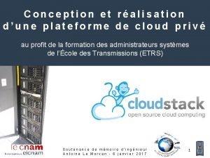 Conception et ralisation dune plateforme de cloud priv