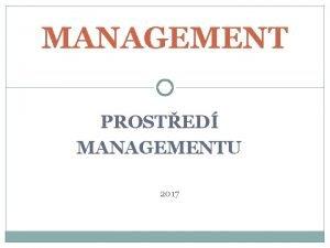 MANAGEMENT PROSTED MANAGEMENTU 2017 PROSTED MANAGEMENTU PROSTED KTER