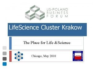 Life Science Cluster Krakow The Place for Life
