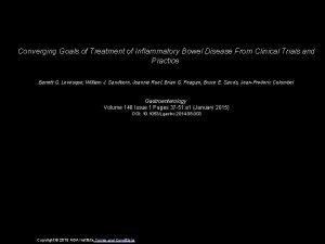Converging Goals of Treatment of Inflammatory Bowel Disease