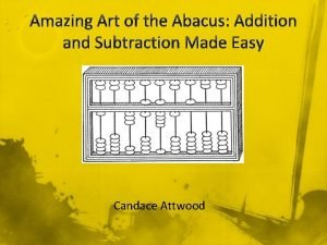 Amazing Art of the Abacus Addition and Subtraction