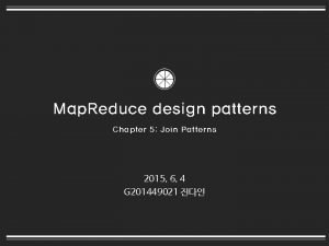 Map Reduce design patterns Chapter 5 Join Patterns