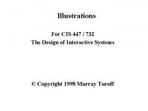 Illustrations For CIS 447 732 The Design of