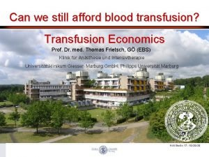 Can we still afford blood transfusion Transfusion Economics