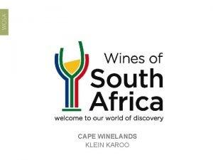 CAPE WINELANDS KLEIN KAROO Klein Karoo Region Klein