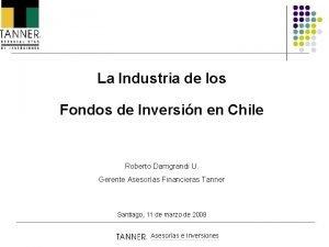 La Industria de los Fondos de Inversin en