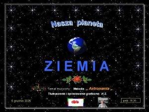 ZIEMIA Temat muzyczny Melodia Astronomia Tumaczenie i opracowanie