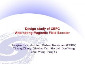 Design study of CEPC Alternating Magnetic Field Booster