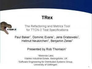 TRex The Refactoring and Metrics Tool for TTCN3
