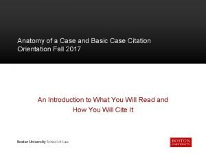 Anatomy of a Case and Basic Case Citation