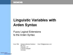 Linguistic Variables with Arden Syntax Fuzzy Logical Extensions