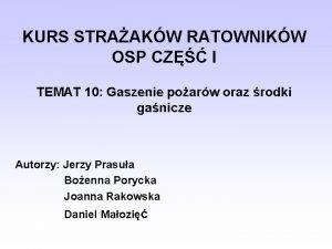 KURS STRAAKW RATOWNIKW OSP CZ I TEMAT 10