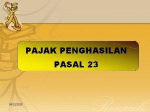 PAJAK PENGHASILAN PASAL 23 04122020 PPh Pasal 23