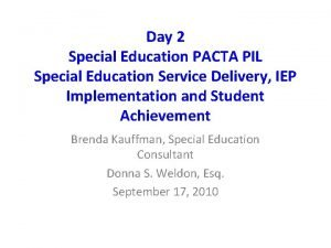 Day 2 Special Education PACTA PIL Special Education