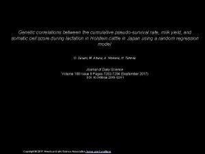 Genetic correlations between the cumulative pseudosurvival rate milk