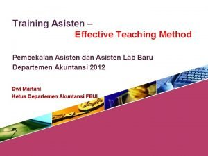 Training Asisten Effective Teaching Method Pembekalan Asisten dan