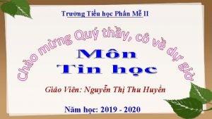 Trng Tiu hc Phn M II Gio Vin