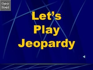 Game Board Lets Play Jeopardy Game Board Metric