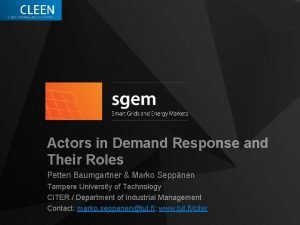 Actors in Demand Response and Their Roles Petteri