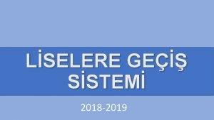 LSELERE GE SSTEM 2018 2019 LSELERE YERLETRME NASIL