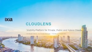 CLOUDLENS Visibility Platform for Private Public and Hybrid