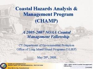 Coastal Hazards Analysis Management Program CHAMP A 2005