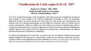 Clasificacin de Crisis segn la ILAE 2017 Robert