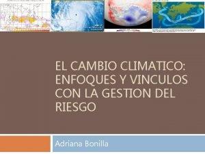 EL CAMBIO CLIMATICO ENFOQUES Y VINCULOS CON LA