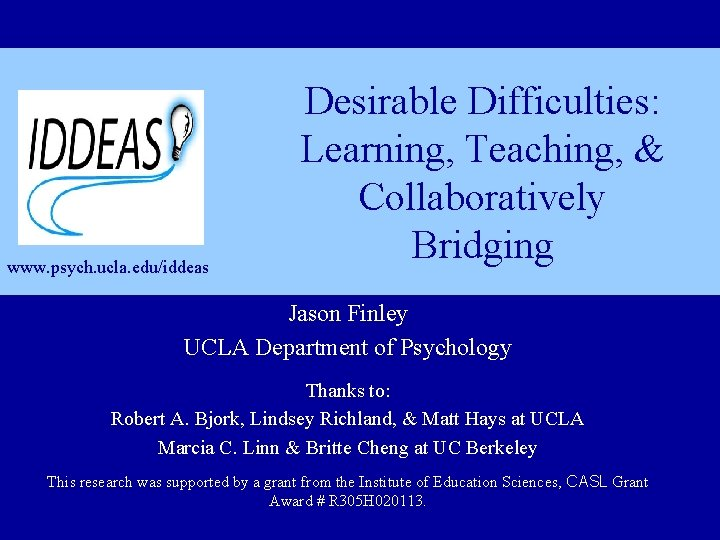 www psych ucla eduiddeas Desirable Difficulties Learning Teaching
