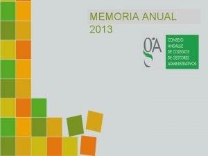 MEMORIA ANUAL 2013 MEMORIA ANUAL DE GESTIN 2013