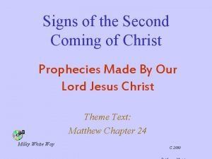 Signs of the Second Coming of Christ Prophecies