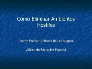 Cmo Eliminar Ambientes Hostiles Distrito Escolar Unificado de