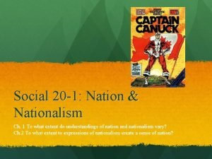 Social 20 1 Nation Nationalism Ch 1 To