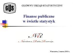 GWNY URZD STATYSTYCZNY Finanse publiczne w wietle statystyk