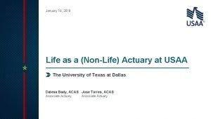 January 18 2019 Life as a NonLife Actuary