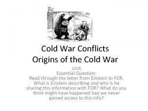 Cold War Conflicts Origins of the Cold War