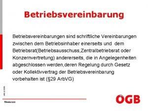 Betriebsvereinbarung 103 12 2020 Betriebsvereinbarungen sind schriftliche Vereinbarungen