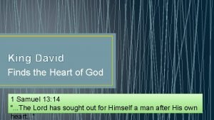 King David Finds the Heart of God 1