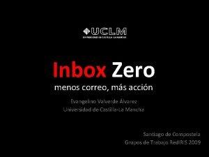 Inbox Zero menos correo ms accin Evangelino Valverde